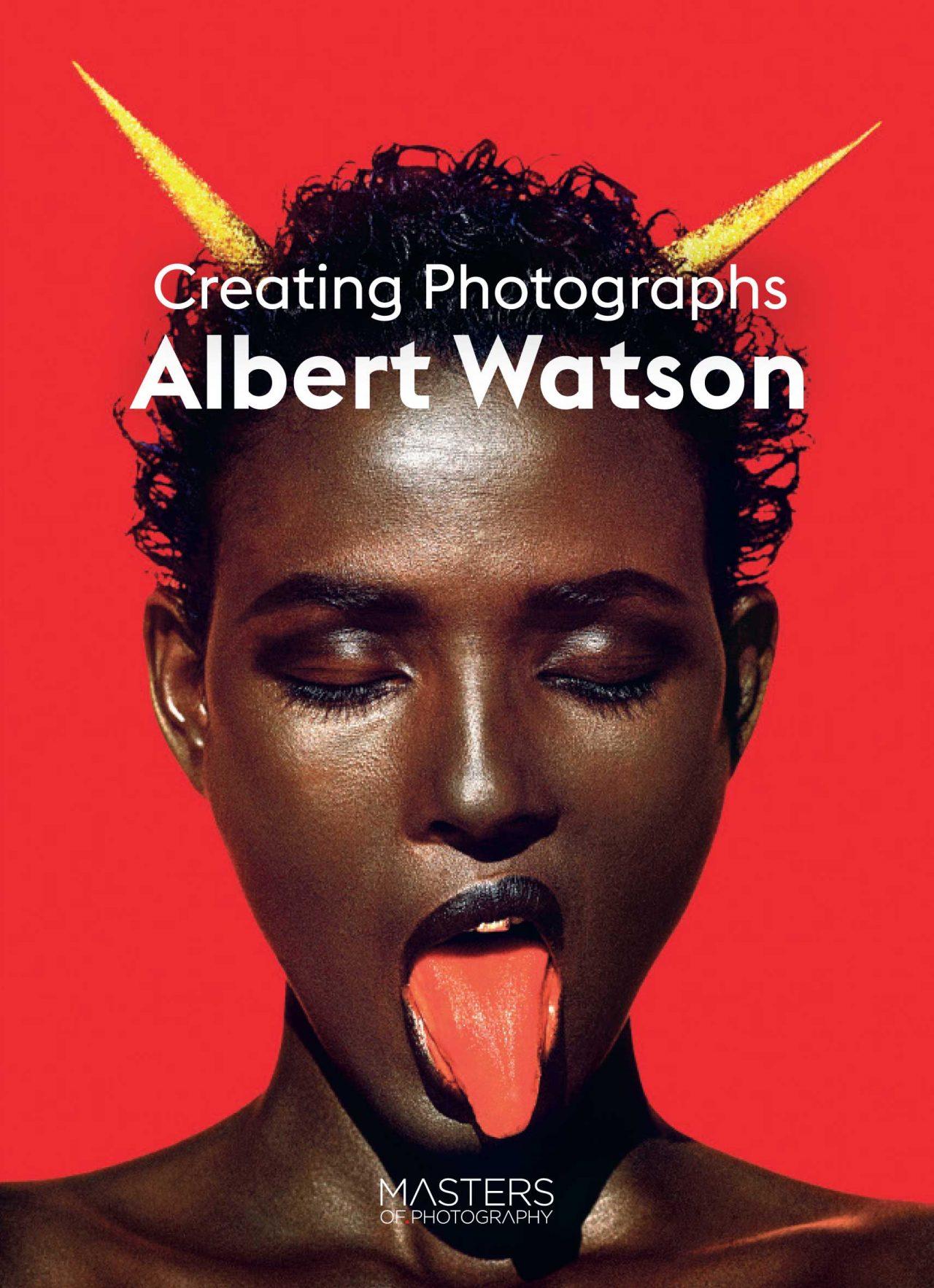 Albert Watson Creating Photographs